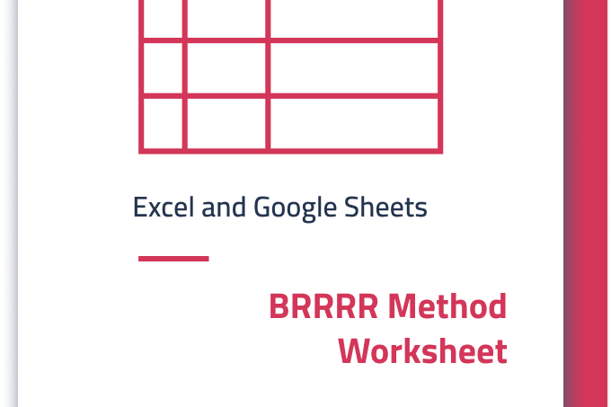 BRRRR Method Worksheet